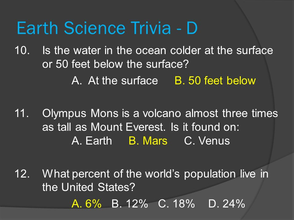 Earth Science Trivia - D