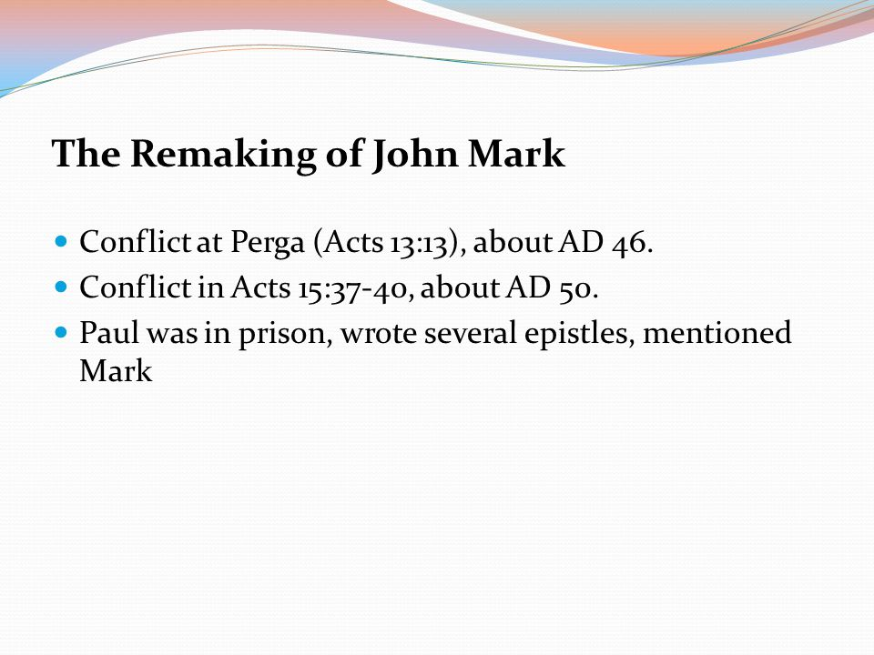 The Remaking of John Mark