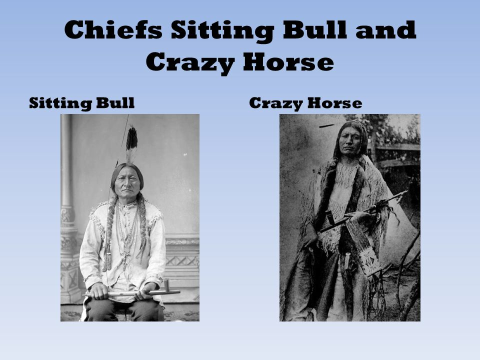 Chiefs Sitting Bull and Crazy Horse