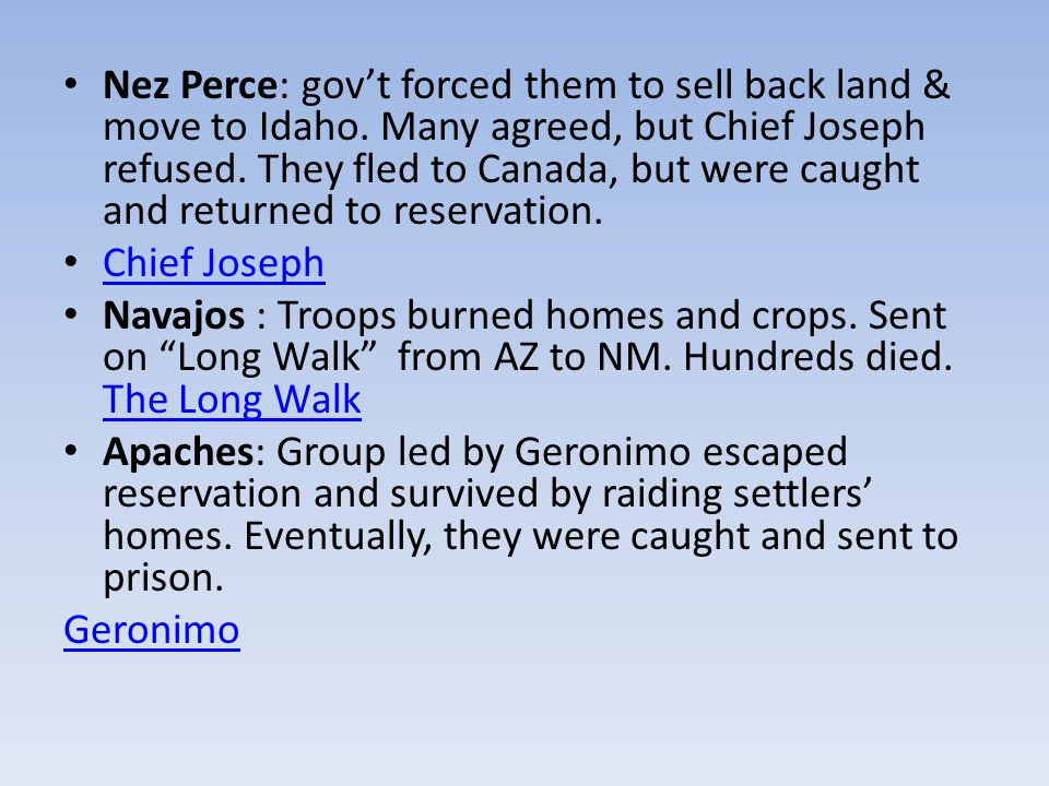 Nez Perce: gov't forced them to sell back land & move to Idaho