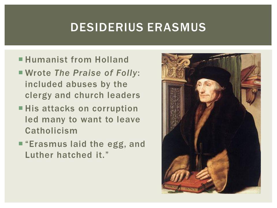 Desiderius Erasmus Humanist from Holland
