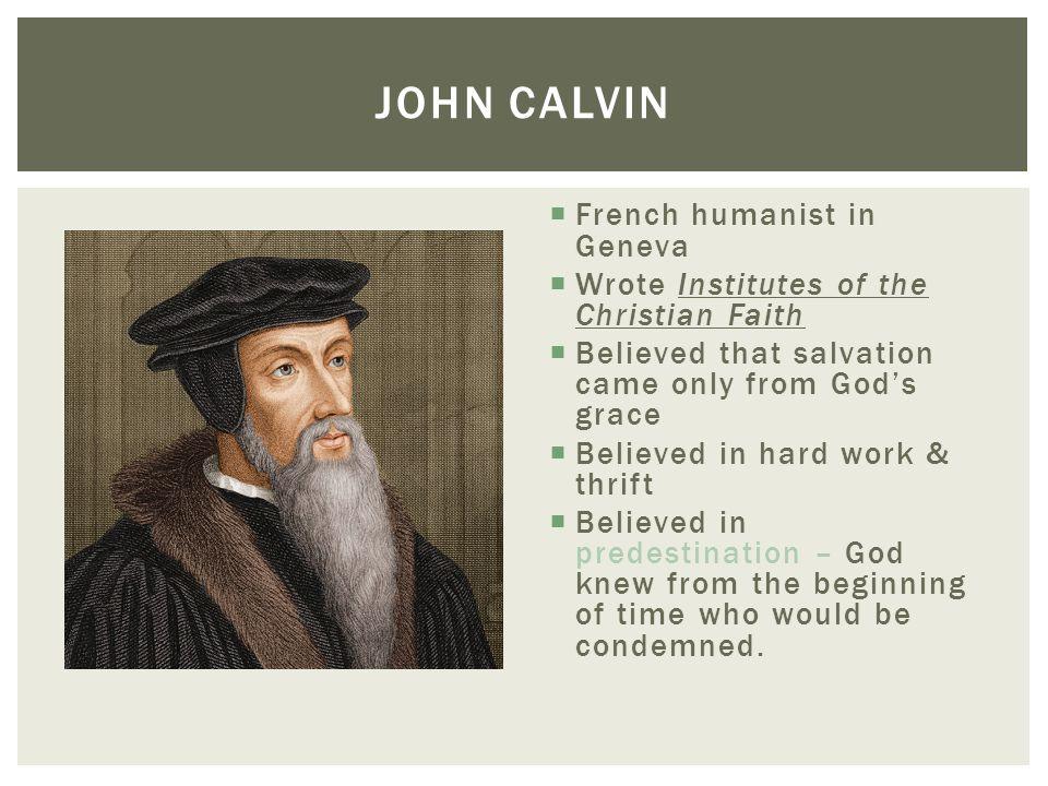 John Calvin French humanist in Geneva