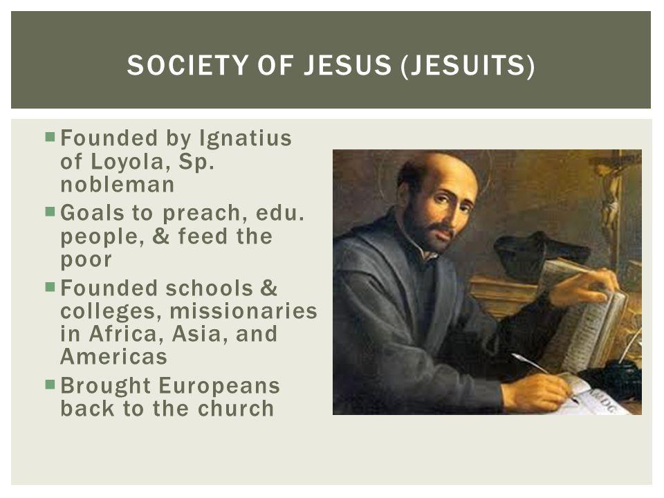 Society of jesus (jesuits)