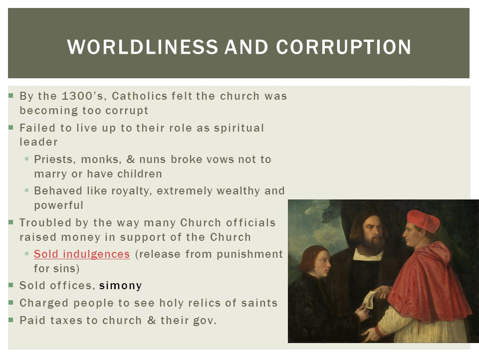 Worldliness and corruption