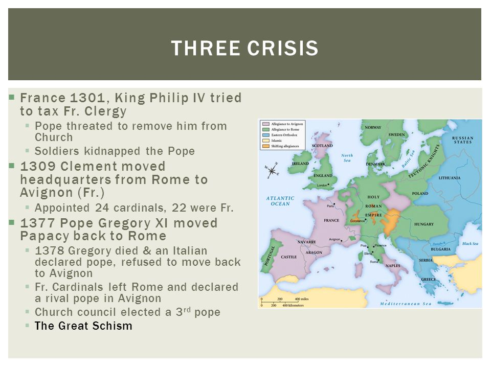 Three Crisis France 1301, King Philip IV tried to tax Fr. Clergy