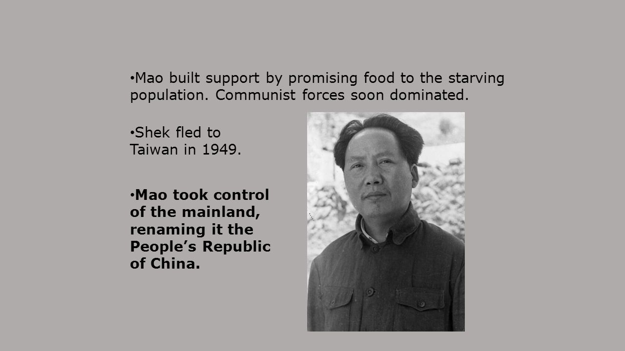 Mao built support by promising food to the starving population