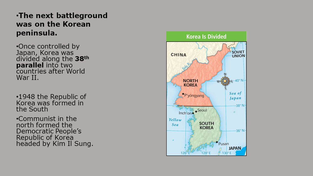 The next battleground was on the Korean peninsula.