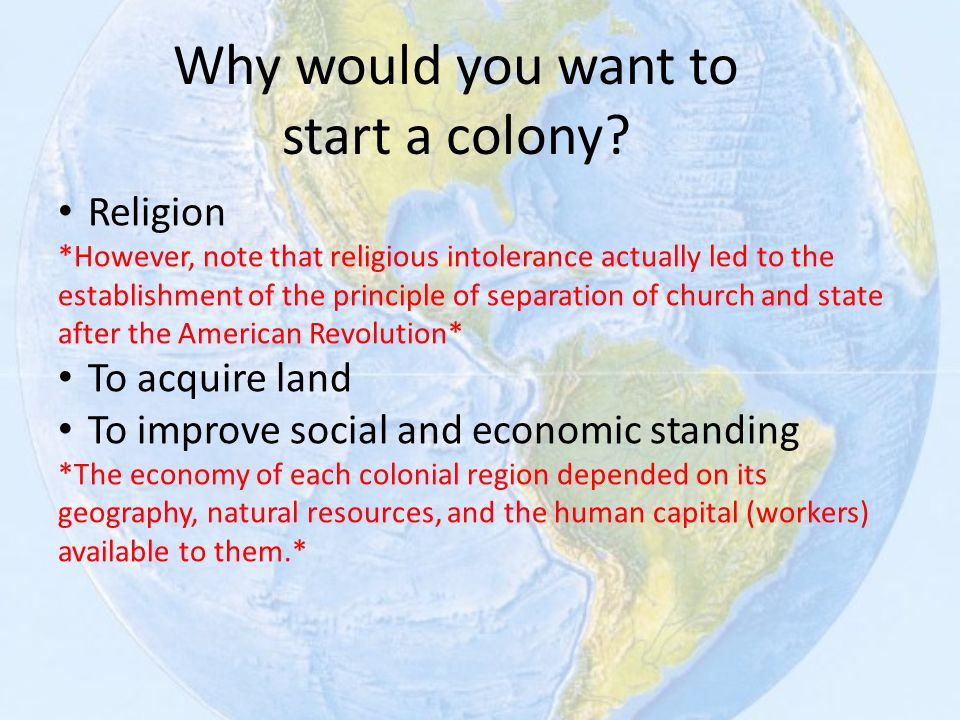 Why would you want to start a colony