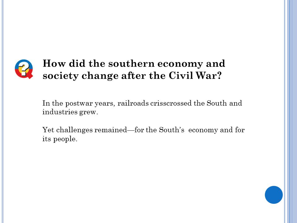 How did the southern economy and society change after the Civil War