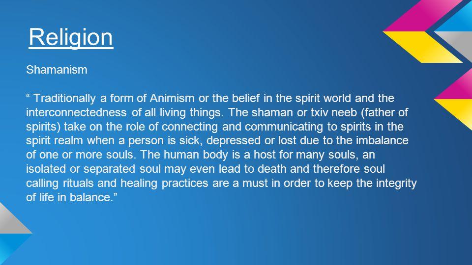 Religion Shamanism.