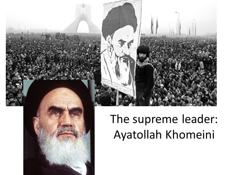 The supreme leader: Ayatollah Khomeini