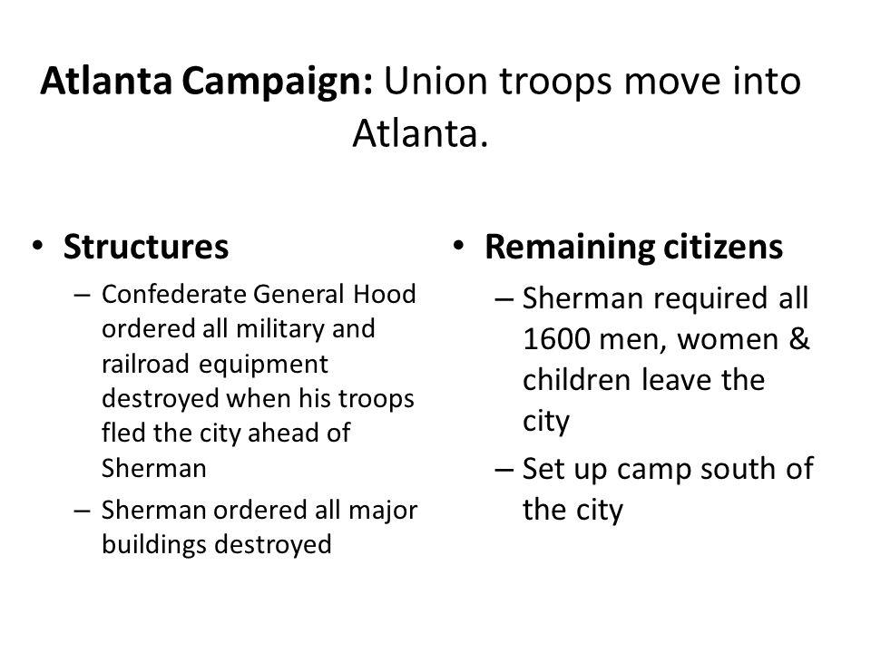 Atlanta Campaign: Union troops move into Atlanta.