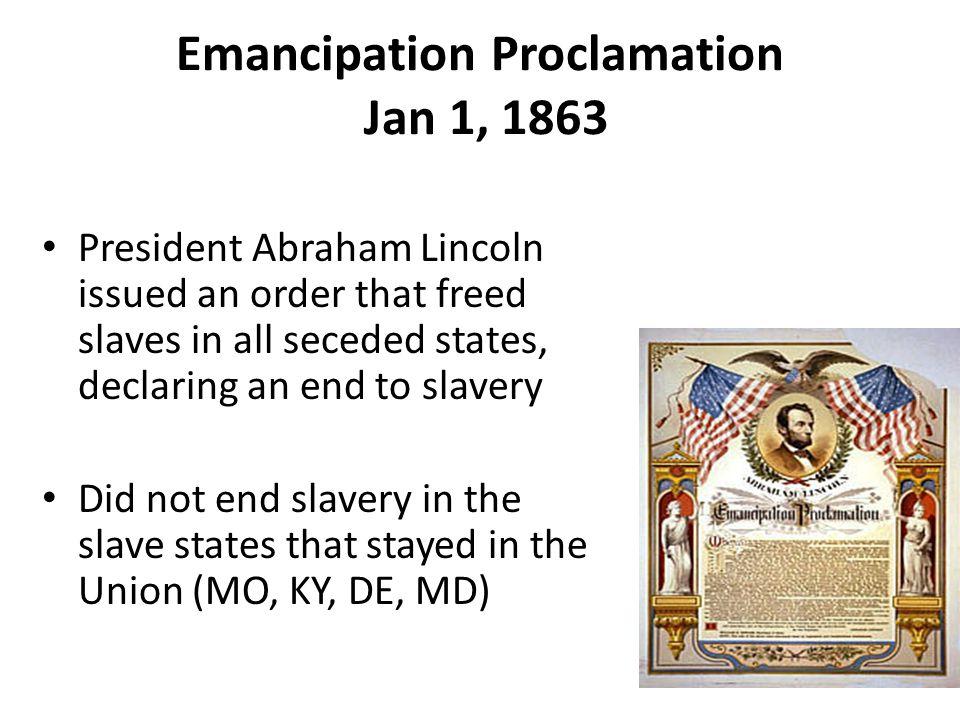 Emancipation Proclamation Jan 1, 1863