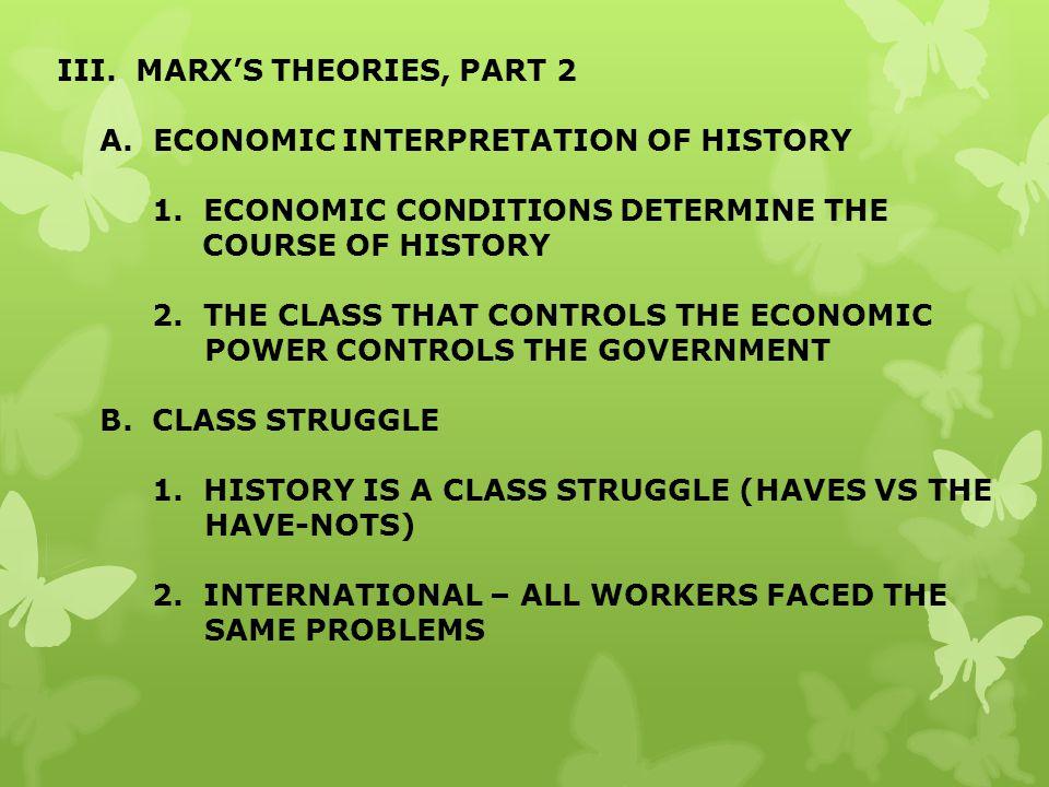 III. MARX'S THEORIES, PART 2