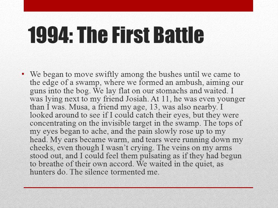 1994: The First Battle
