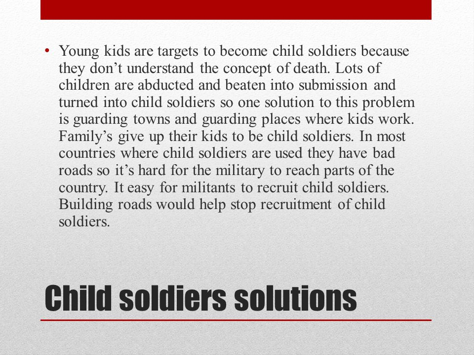 Child soldiers solutions