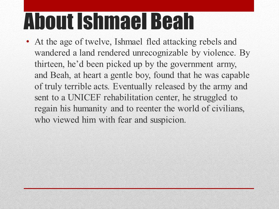 About Ishmael Beah