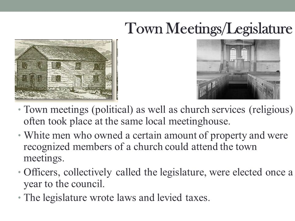 Town Meetings/Legislature