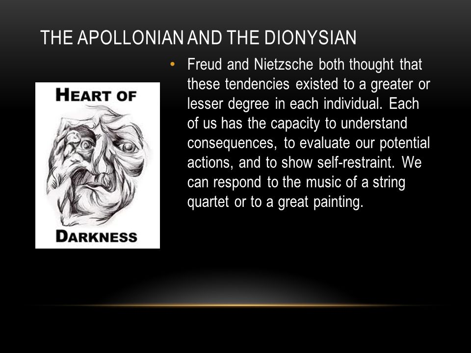 THE APOLLONIAN AND THE DIONYSIAN