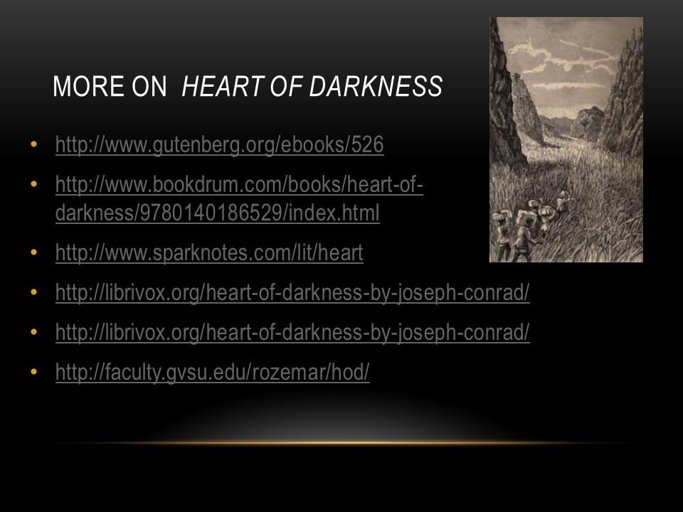 More on Heart of Darkness