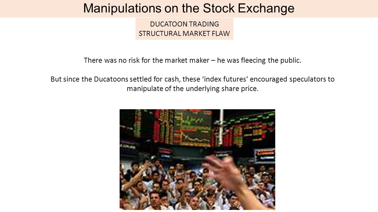 Manipulations on the Stock Exchange