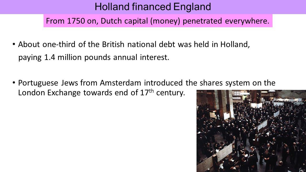 Holland financed England