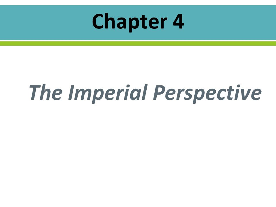 The Imperial Perspective