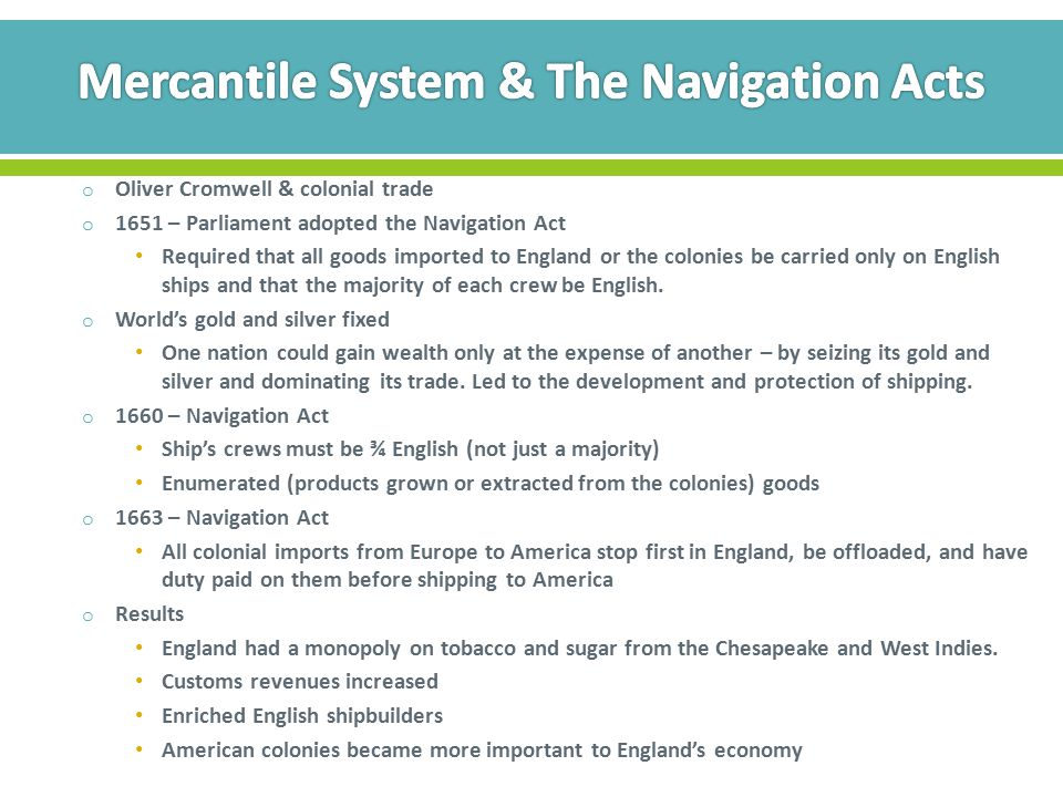 Mercantile System & The Navigation Acts