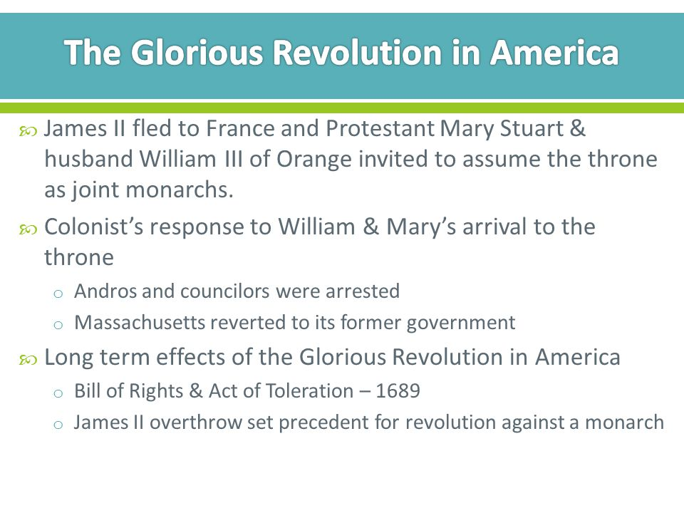 The Glorious Revolution in America