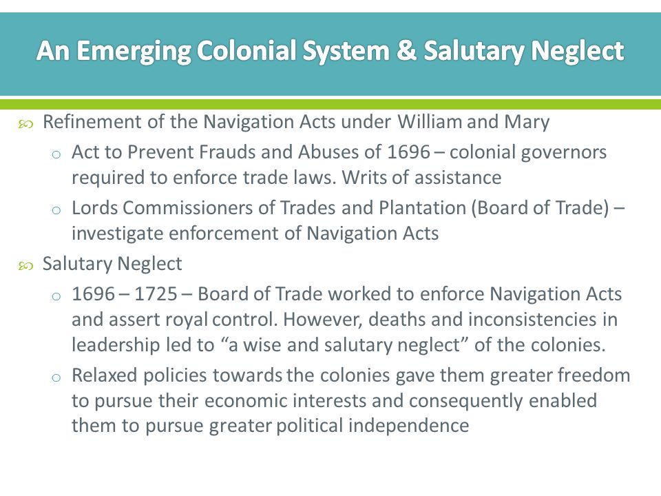 An Emerging Colonial System & Salutary Neglect