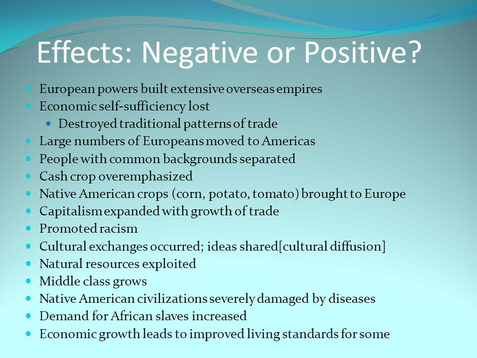 Effects: Negative or Positive