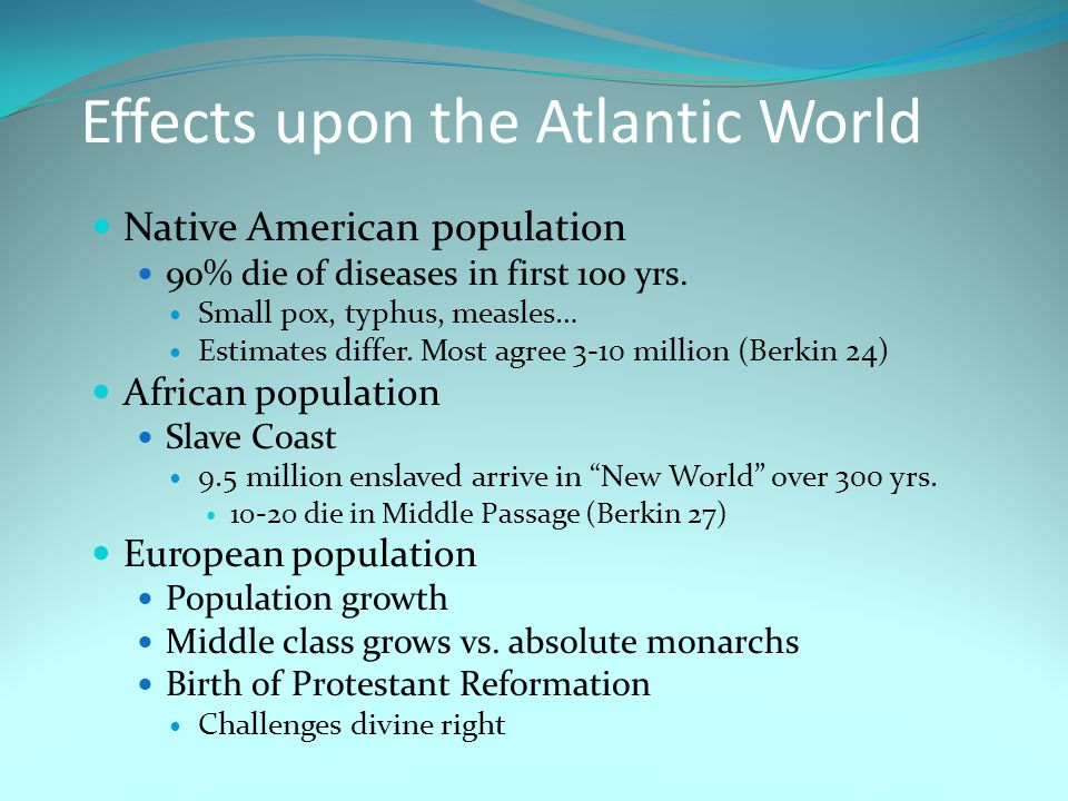 Effects upon the Atlantic World