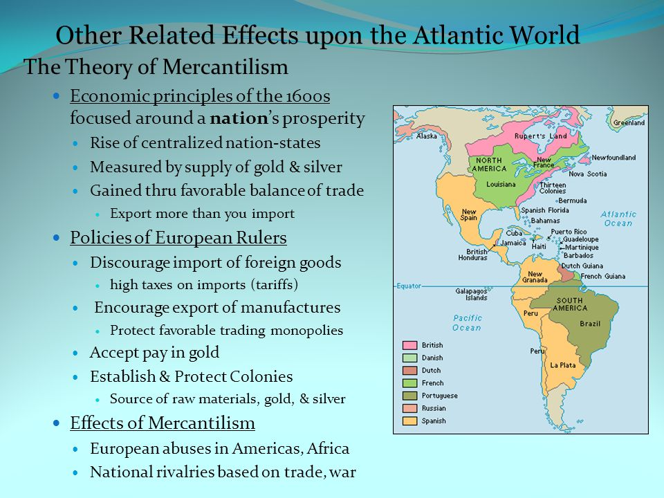 Other Related Effects upon the Atlantic World