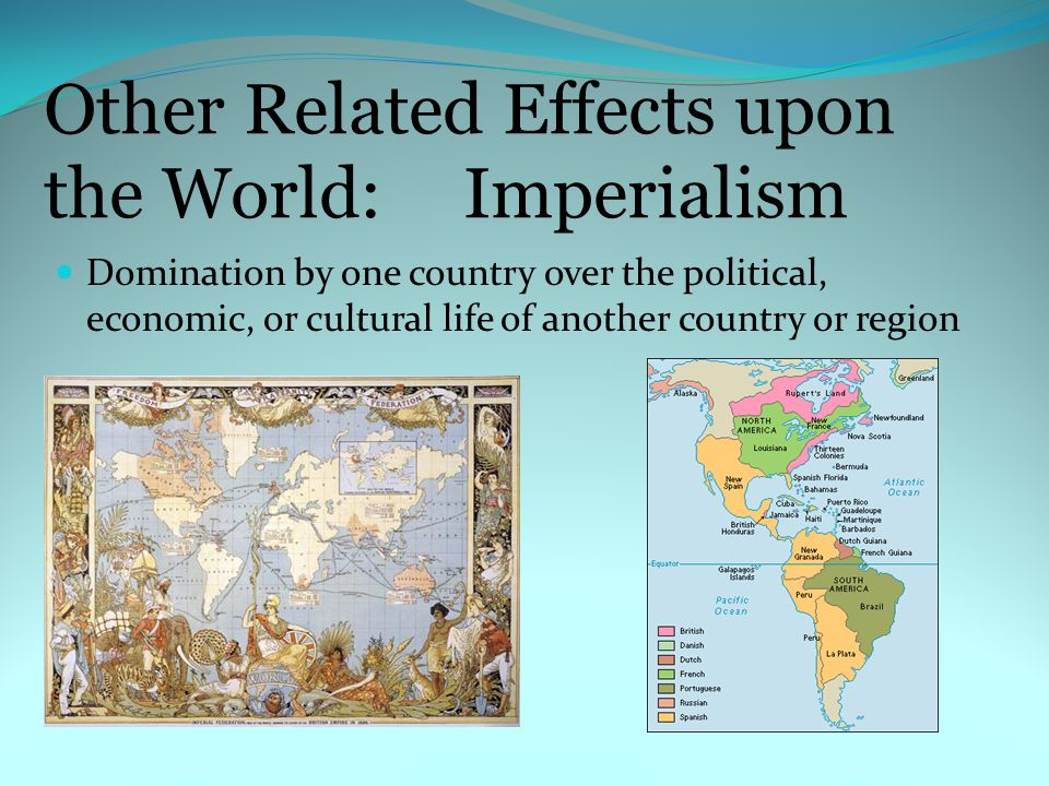 Other Related Effects upon the World: Imperialism