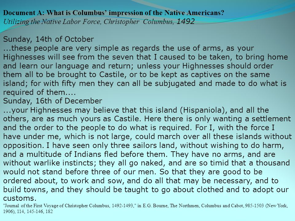 Document A: What is Columbus' impression of the Native Americans