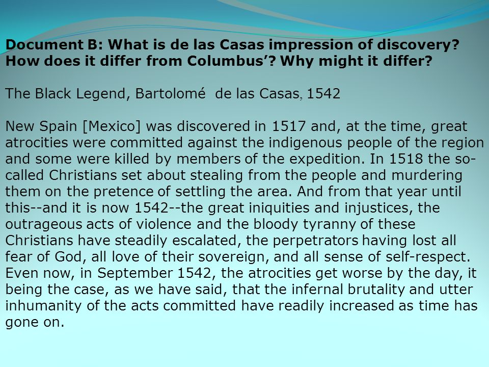 Document B: What is de las Casas impression of discovery