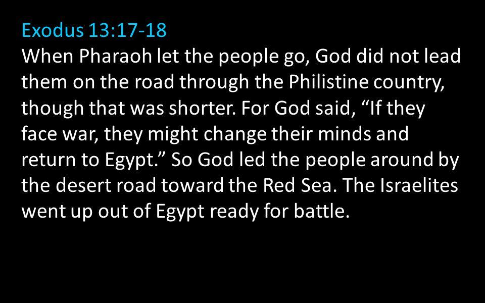 Exodus 13:17-18