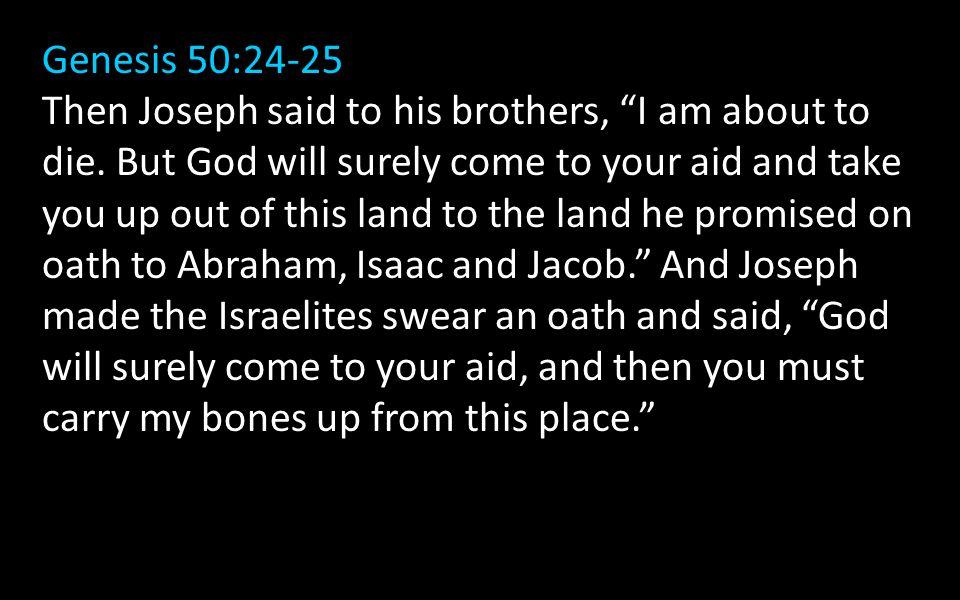 Genesis 50:24-25