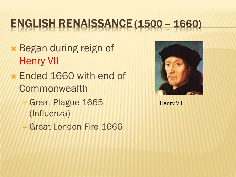 English Renaissance (1500 – 1660)