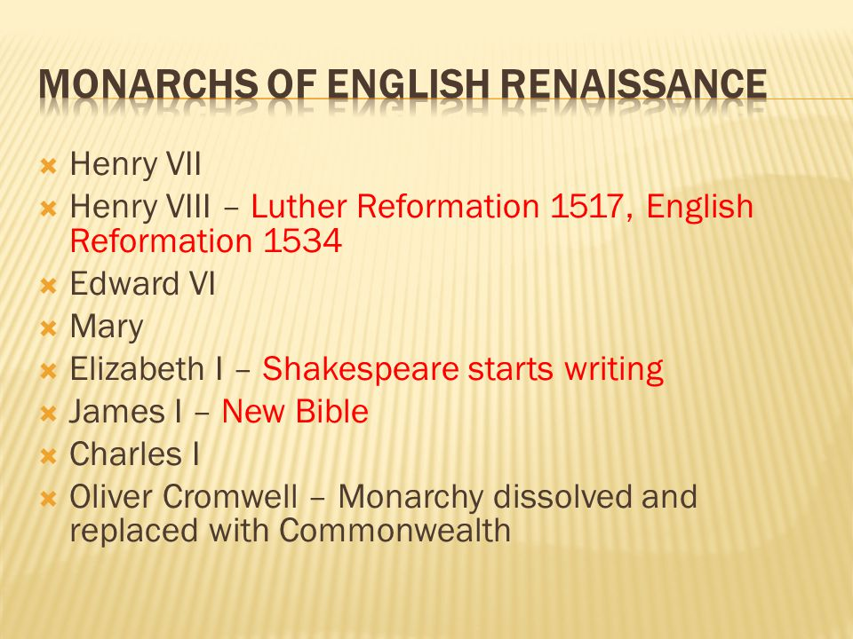 Monarchs of English Renaissance