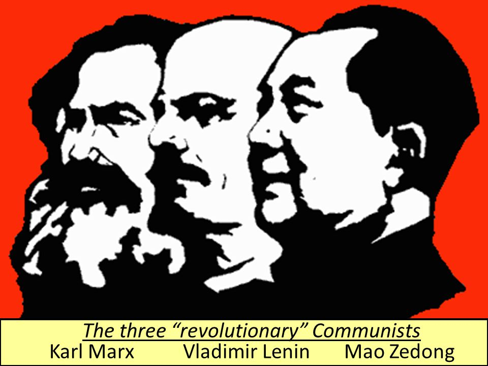 The three revolutionary Communists