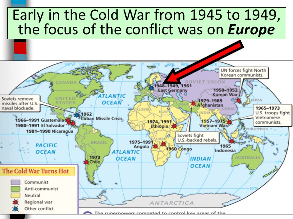 Early in the Cold War from 1945 to 1949, the focus of the conflict was on Europe