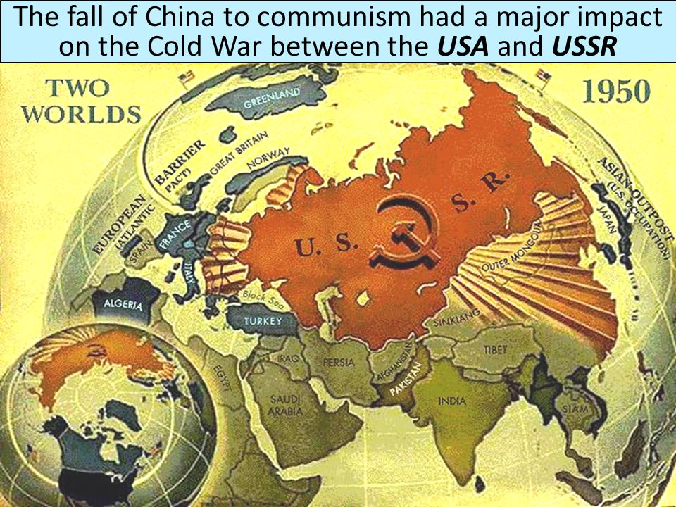 The fall of China to communism had a major impact on the Cold War between the USA and USSR