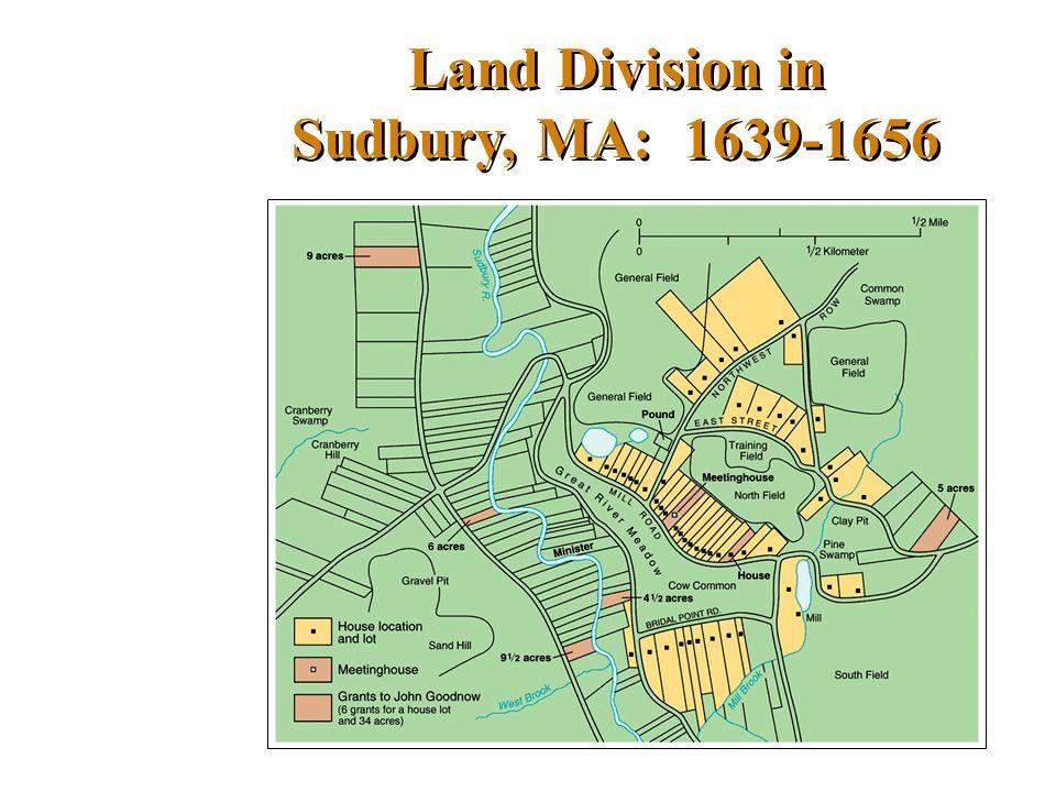 Land Division in Sudbury, MA: 1639-1656