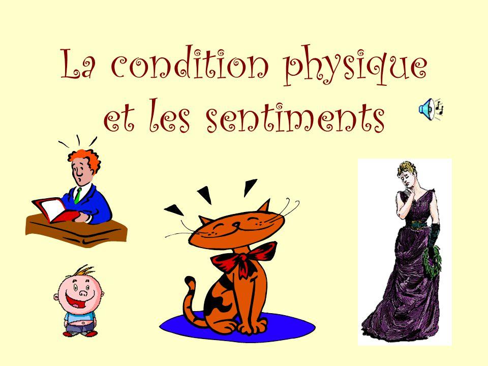 La condition physique et les sentiments