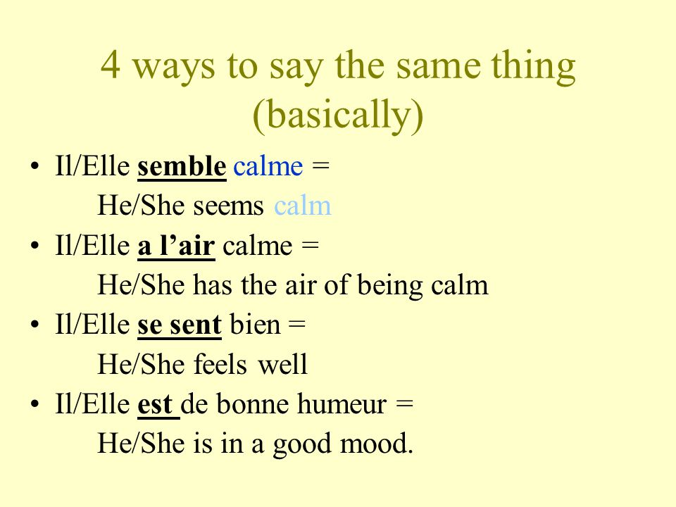 4 ways to say the same thing (basically)