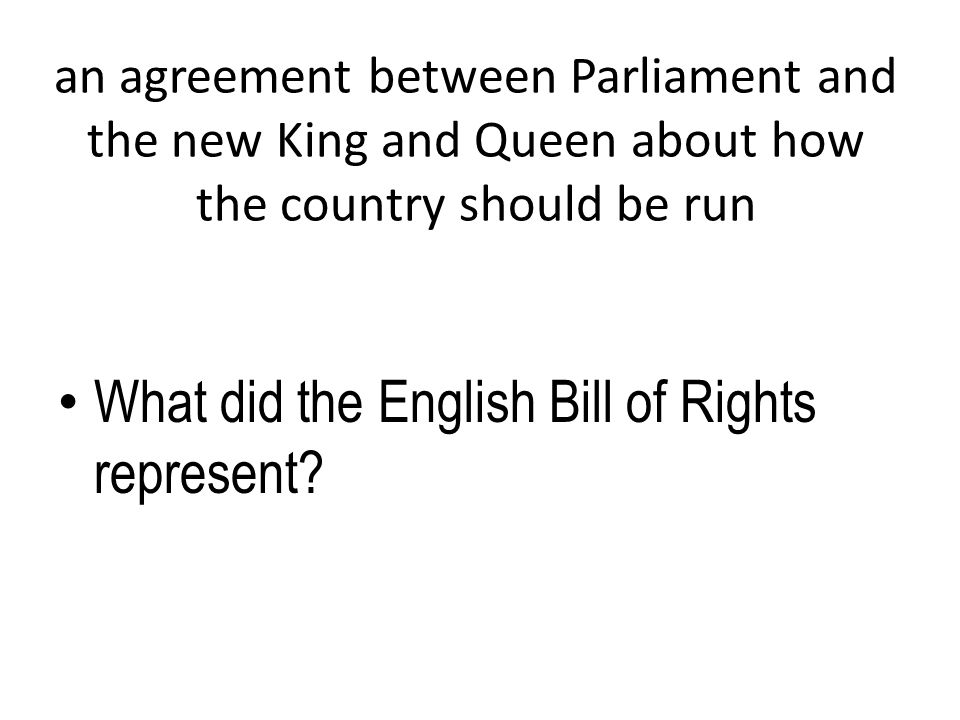 What did the English Bill of Rights represent