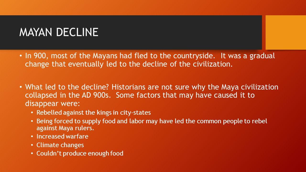 MAYAN DECLINE