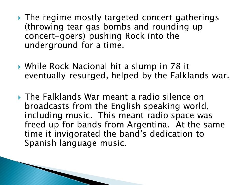 The regime mostly targeted concert gatherings (throwing tear gas bombs and rounding up concert-goers) pushing Rock into the underground for a time.