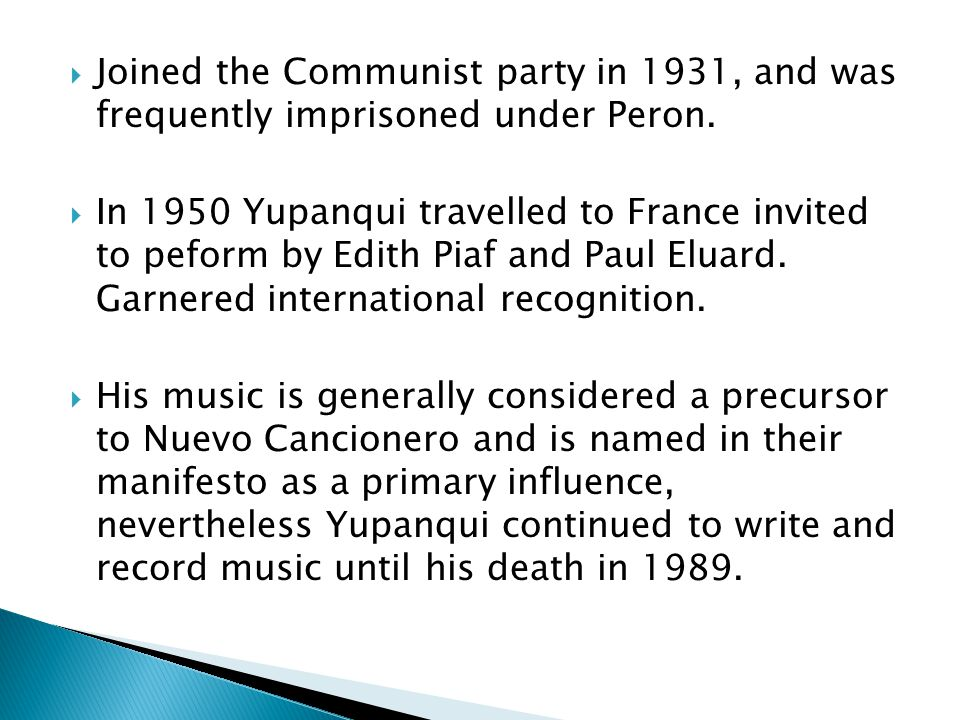 Joined the Communist party in 1931, and was frequently imprisoned under Peron.